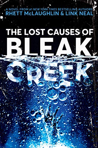 Book cover from The Lost Causes of Bleak Creek: A Novel by Rhett McLaughlin
