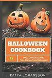 Halloween Cookbook: 65 Halloween Recipes For A Scary & Tasty Halloween