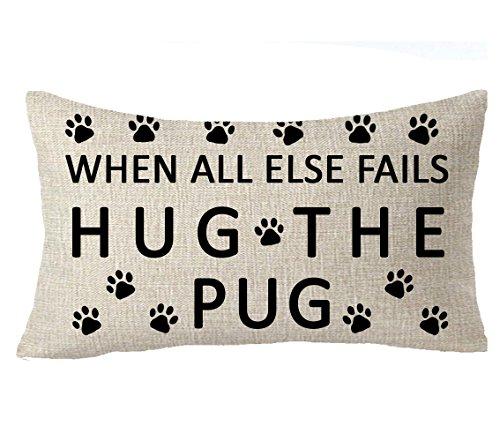 "FELENIW When all else fails hug the pug Family friends dog paw print pet gift Throw Pillow Cover Cushion Case Cotton Linen Material Decorative 18"" x 18"