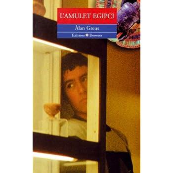L'amulet egipci (Espurna) (Catalan Edition)