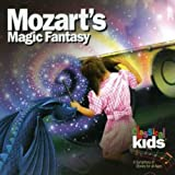 Classical Music : Mozart's Magic Fantasy: A Journey Through 'The Magic Flute'