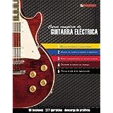 Curso completo de guitarra eléctrica: Método moderno de técnica y teoría aplicada (Spanish Edition)