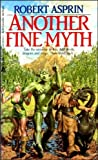 Another Fine Myth, Robert L. Asprin, 0441023592