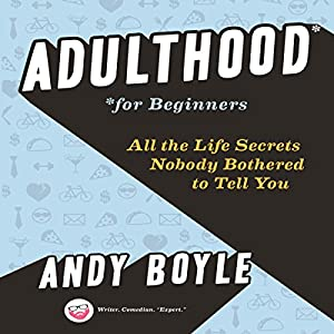 Adulthood for Beginners Audiobook