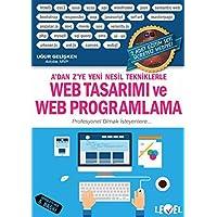 Web Tasarımı ve Web Programlama: A'dan Z'ye Yeni Nesil Tekniklerle