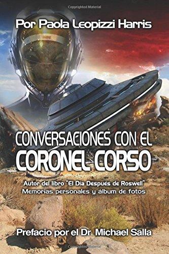 Conversaciones con el Coronel Corso: Memorias personales y album de fotos (Spanish Edition) [Harris, Paola Leopizzi] (Tapa Blanda)