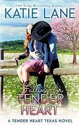 Falling for Tender Heart (Tender Heart Texas) (Volume 1)
