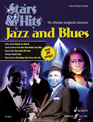 Jazz and Blues: The Ultimate Songbook Collection. Klavier, Gitarre und Gesang. Songbook. (STARS & HITS - Die ultimative Songbookreihe)