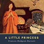 A Little Princess: Annotated: Original 1903 Edition | Frances Hodgson Burnett
