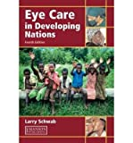 img - for [(Eye Care in Developing Nations)] [Author: Larry Schwab] published on (September, 2007) book / textbook / text book