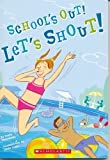 School's Out! Let's Shout!, Robin Wasserman, 043966487X