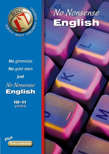 Bond No-Nonsense English 10-11 Years (Bond Assessment Papers) pdf