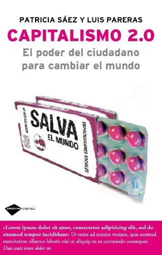 Download Capitalismo 2.0: El poder del ciudadano para cambiar el mundo (Plataforma empresa) (Spanish Edition) pdf