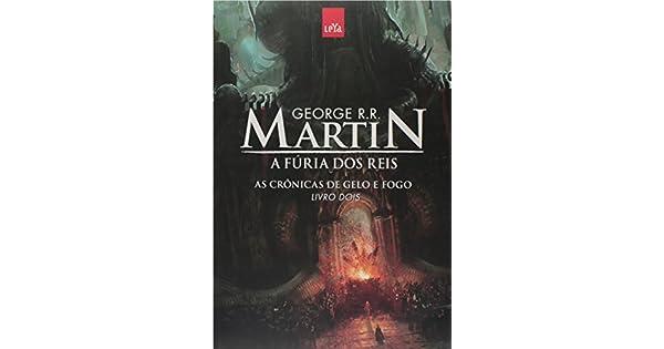 f50141a40 A Fúria dos Reis. As Crônicas de Gelo e Fogo - Livro 2 - 9788544102930 -  Livros na Amazon Brasil