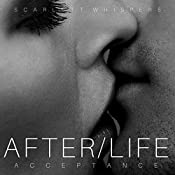 After/Life: Acceptance: After/Life, Book 5 | Scarlett Whispers