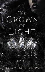 The Crown Of Light (Lightness Saga Book 1)