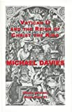 Long Live the Reign of Christ the King, Davies, Michael, 1890740128