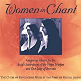 Women in Chant: Gregorian Chants for the Festal Celebrations of the Virgin Martyrs and Our Lady of Sorrows