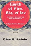 img - for Earth of Fire, Sky of Ice: An Epic Fantasy Adventure book / textbook / text book