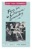 Fun in a Chinese Laundry, Josef Von Sternberg, 0916515370