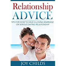 Relationships: Relationship Tips For Couples: How to Have a Healthy, Strong and Loving Marriage (Fix Your Marriage/ Relationship Books)