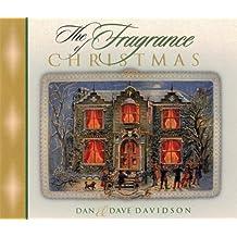 The Fragrance of Christmas: Secrets for a Season of Christmas Spirit