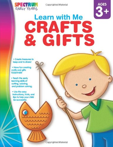 Download Crafts & Gifts, Ages 3 - 6 (Learn with Me) pdf epub