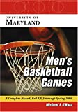 img - for University of Maryland Men's Basketball Games: A Complete Record, Fall 1953 Through Spring 2006 book / textbook / text book