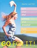 Go for It!, Dawna Walter, 1844000133