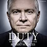 Duty | Robert Gates