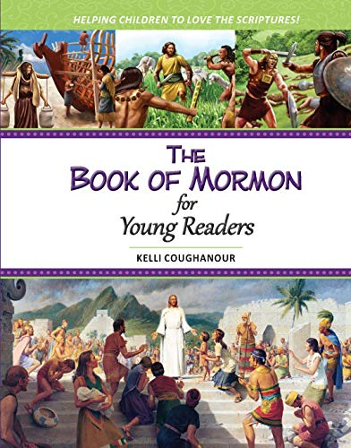 (The Book of Mormon for Young Readers: Helping Children to Love the Scriptures)