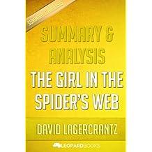 Summary & Analysis | The Girl in the Spider's Web: A Lisbeth Salander novel, continuing Stieg Larsson's Millennium Series by David Lagercrantz