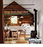 img - for Transform Your Home with Reclaimed Materials Salvage Secrets Design & D?cor (Paperback) - Common book / textbook / text book