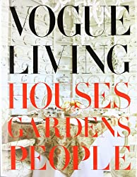 Vogue Living: Houses, Gardens, People