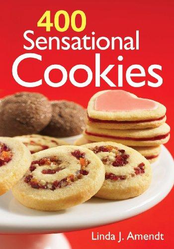 400 Sensational Cookies by Linda Amendt