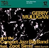 Zurich 1960 by Mulligan,Gerry (2011-04-05)