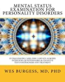 img - for Mental Status Examination for Personality Disorders: 32 Challenging Cases, DSM and ICD-10 Model Interviews, Questionnaires & Cognitive Tests for ... (The Mental Status Examination Series) book / textbook / text book