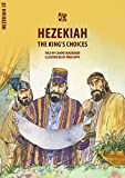 Hezekiah: The King's Choices (Bible Wise)