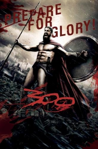 300 Movie Poster Prepare For Glory 24in x36in