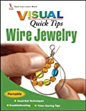 Wiley Publishing Wire Jewelry VISUAL Quick Tips