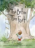 img - for The Better Tree Fort book / textbook / text book