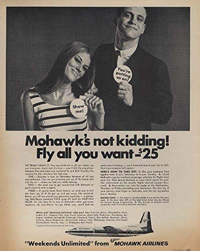 Mohawk Airlines is not kidding Fly all you want $25 227 Vista-Jet ad 1967 - Mohawk Airlines