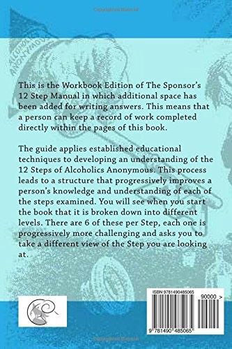 The Sponsor's 12 Step Manual: Workbook Edition: John E ...