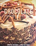 img - for Chocolate: Cooking with the World's Best Ingredient book / textbook / text book