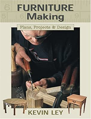 Beau Furniture Making: Plans, Projects U0026 Design