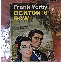 Bentons Row a Four Generation Novel of T