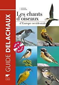 Les chants d'oiseaux d'Europe occidentale (2CD audio) par André Bossus