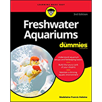 Freshwater Aquariums For Dummies (For Dummies (Pets))