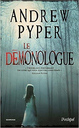 Le démonologue (2016) - Andrew Pyper