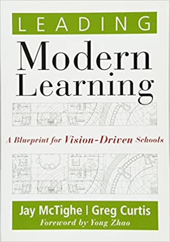 Leading modern learning a blueprint for vision driven schools leading modern learning a blueprint for vision driven schools bring a level of alignment and intentionality to living out your school s vision and to malvernweather Choice Image